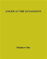 ANGER AT THE SYNAGOGUE cover image
