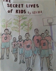 THE SECRET LIVES of KIDS b ... cover image