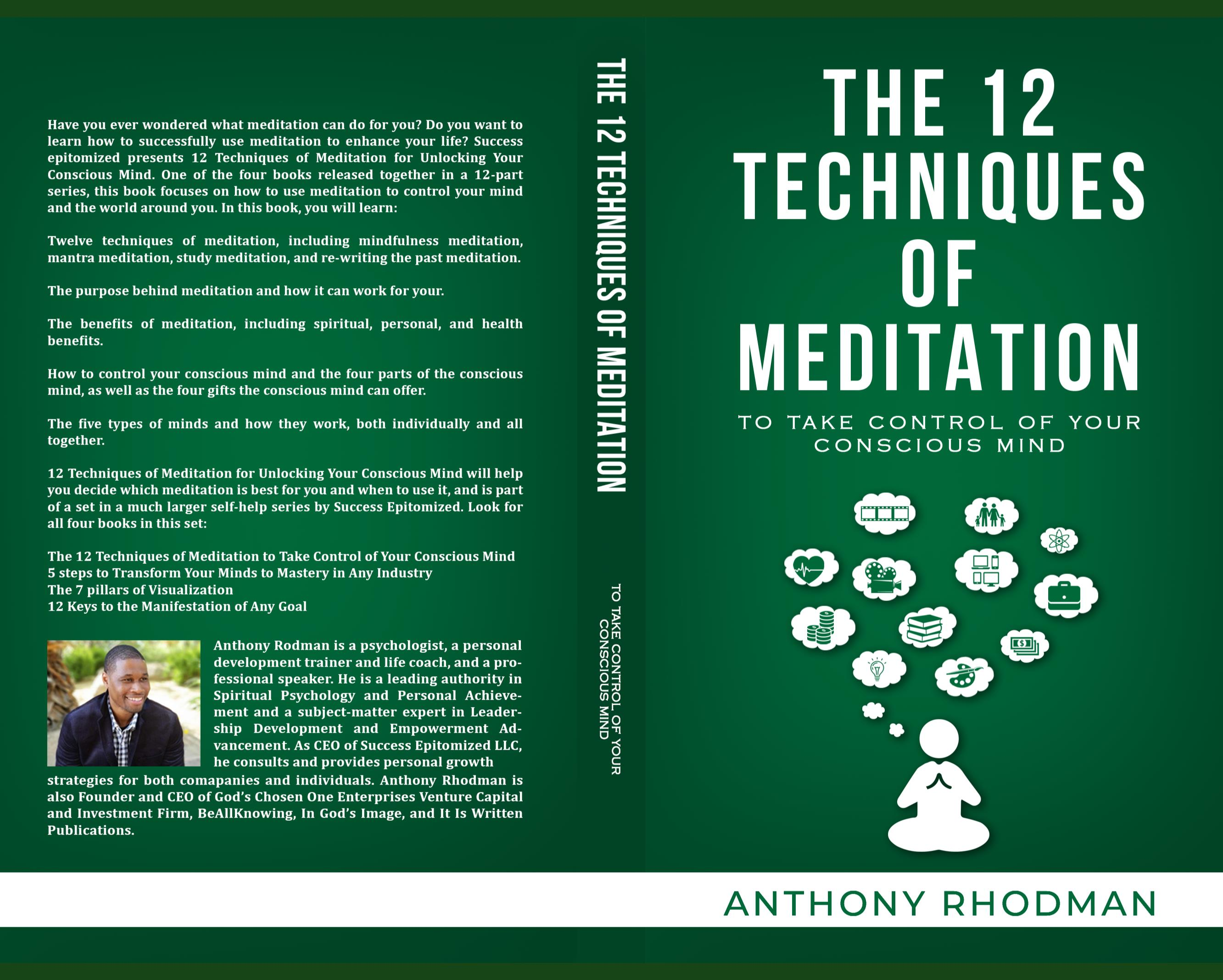 The  12  Techniques of  Meditation To Take Control of Your Conscious Mind cover image