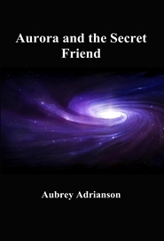 Aurora and the Secret Friend cover image