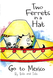 Two Ferrets in a Hat - Go to Mexico cover image