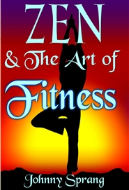Zen and The Art of Fitness cover image