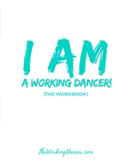 I AM a Working Dancer (The Workbook) cover image