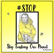 #STOP Stop Trashing Our Planet cover image