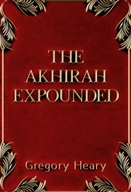 The Akhirah Expounded cover image