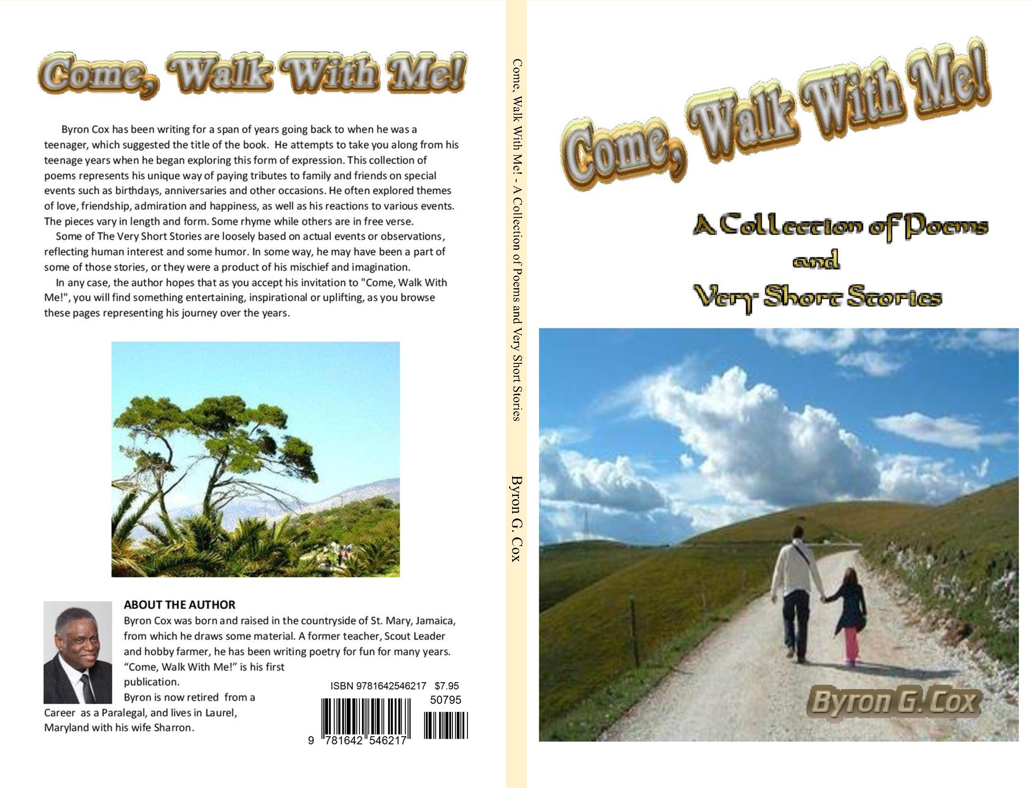 Come, Walk With Me! - A Collection of Poems and Very Short Stories cover image