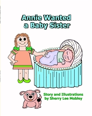 Annie Wanted a Baby Sister cover image