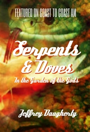 Serpents & Doves in the Garden of the Gods cover image