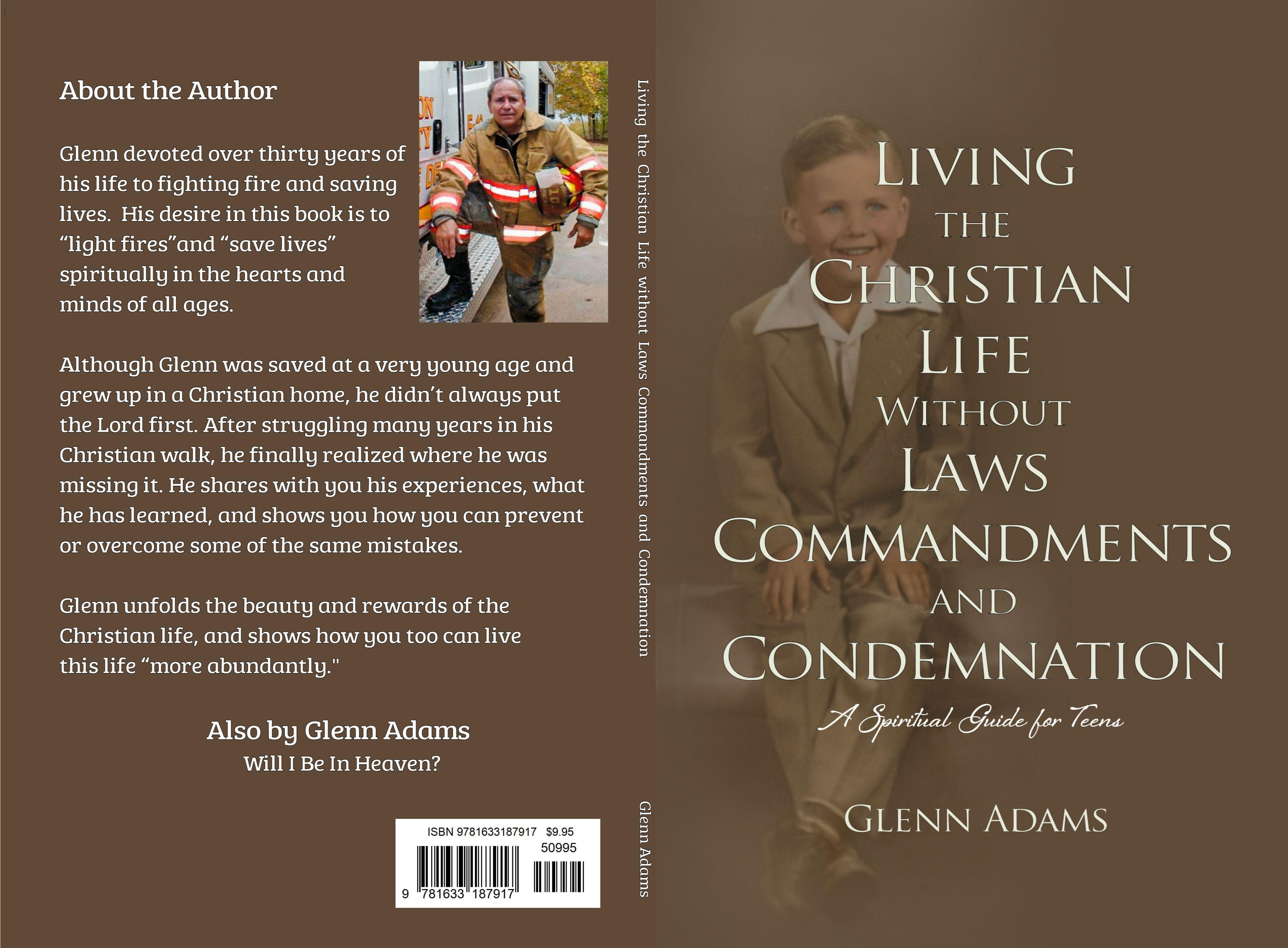 Living the Christian Life Without Laws, Commandments and Condemnation cover image