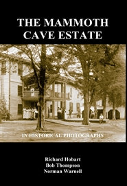 The Mammoth Cave Estate in Historical Photographs cover image