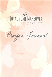 Total Home Makeover: Prayer Journal cover image