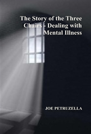 The Story of the Three Chairs - Dealing with Mental Illness cover image