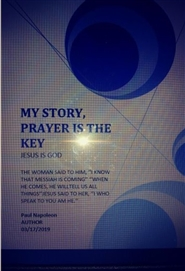 MY STORY, PRAYER IS THE KEY cover image