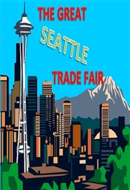 The Great Seattle Trade Fair cover image