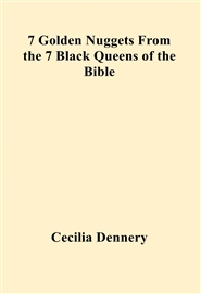7 Golden Nuggets From the 7 Black Queens of the Bible cover image