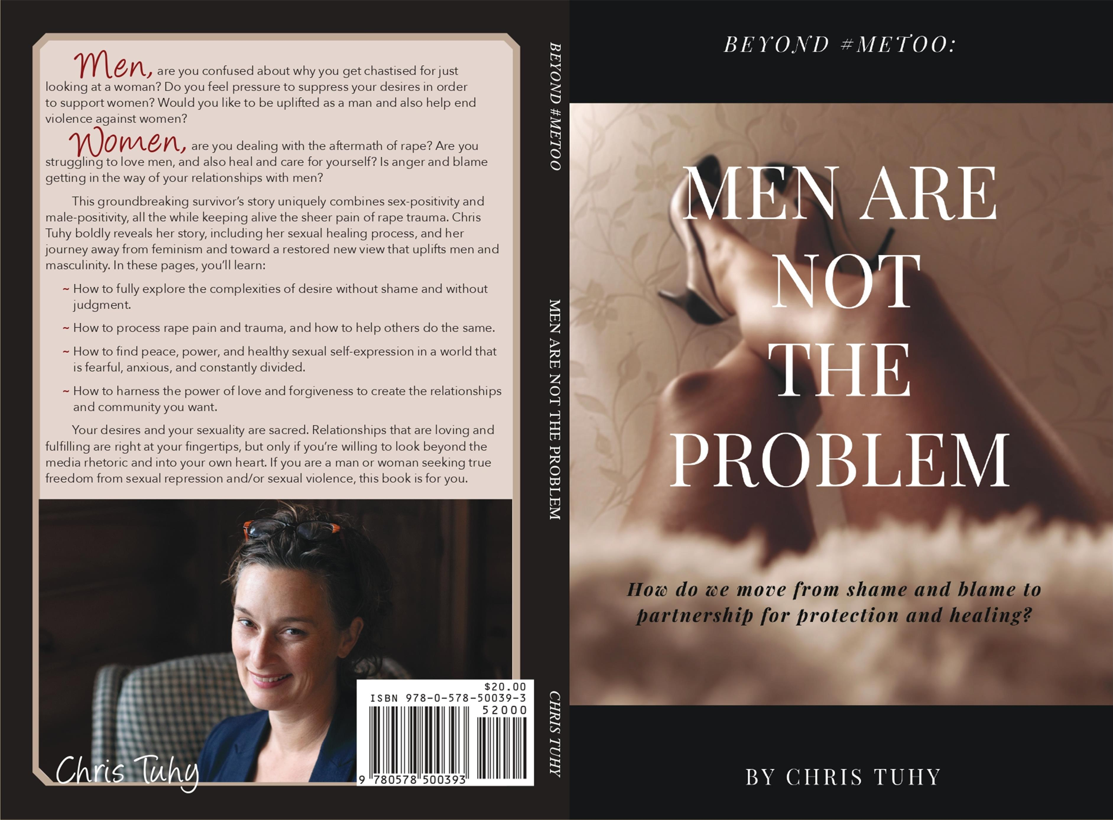 Beyond #MeToo:  Men Are Not the Problem cover image