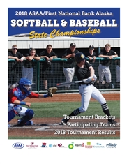 2018 ASAA/First National Bank Alaska Softball and Baseball State Championship Program cover image