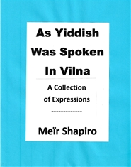 As Yiddish Wa Spoken in Vilna cover image