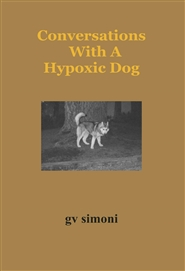 Conversations With A Hypoxic Dog cover image