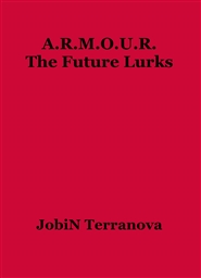 A.R.M.O.U.R. The Future Lurks cover image