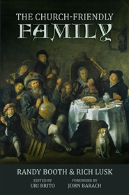 The Church-Friendly Family cover image