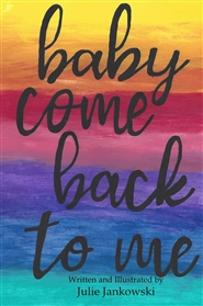 Baby Come Back To Me cover image