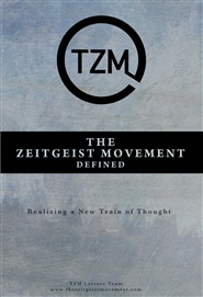 The Zeitgeist Movement Defined cover image
