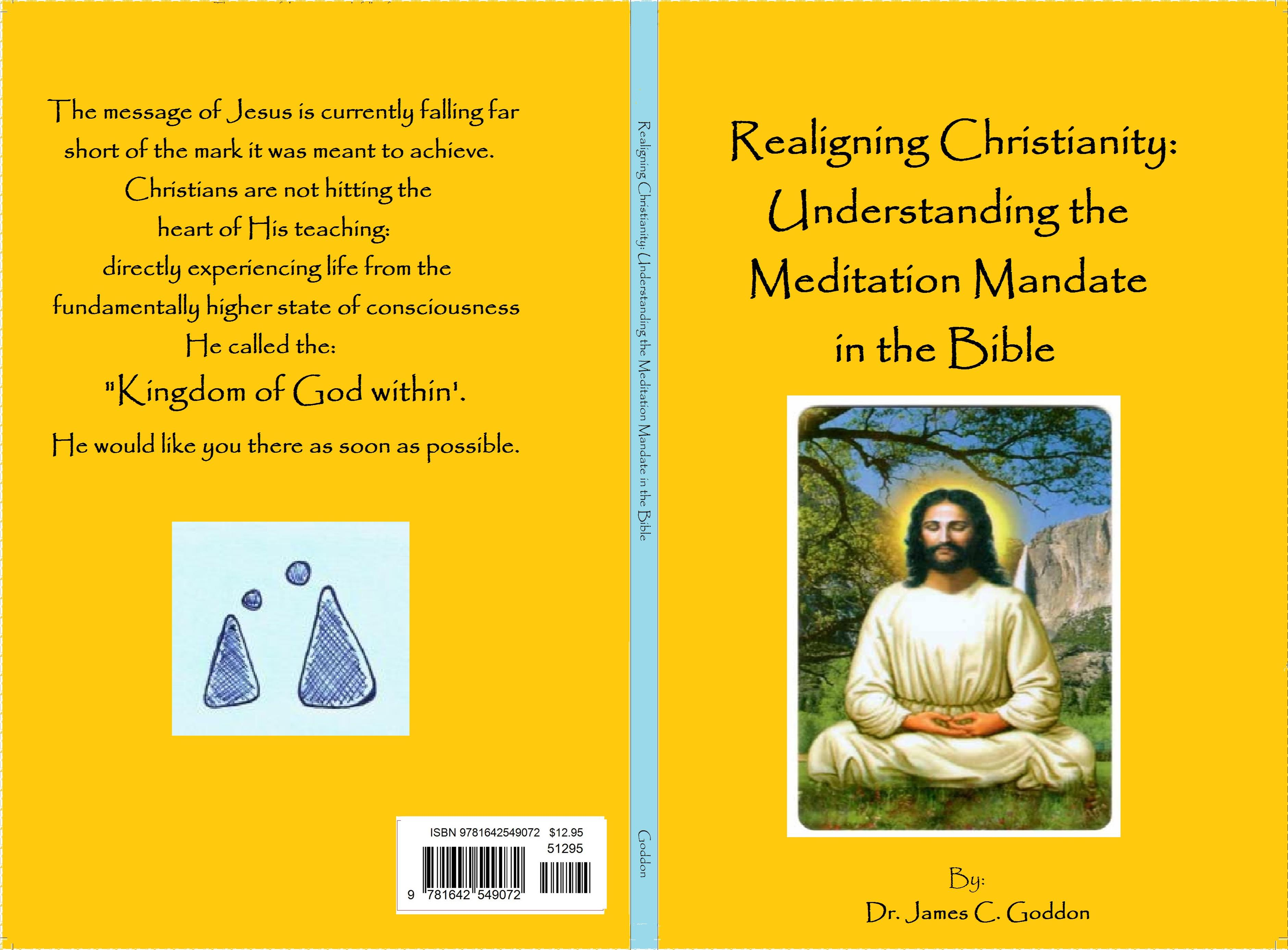 Realigning Christianity: Understanding the Meditation Mandate in the Bible cover image