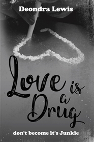 Love is a Drug don