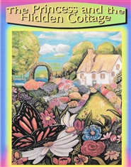 The Princess and the Hidden Cottage cover image