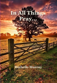 In All Things Pray cover image