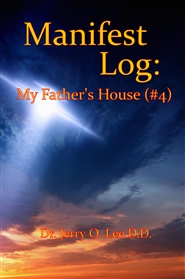 Manifest Log: My Fathers House (#4) cover image