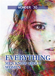 EVERYTHING MEN KNOW ABOUT WOMEN cover image