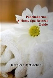 Panchakarma- A Home Spa Retreat Guide cover image