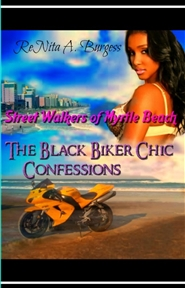 Street Walkers of Myrtle Beach 3: The Black Biker Chic Confessions cover image