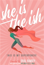 She is the Ish: This is My Superpower! cover image