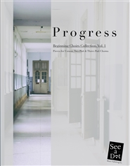 Progress: Beginning Choirs Collection, Vol. 1 cover image
