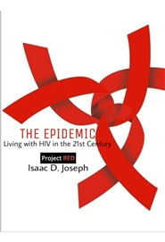 The Epidemic: Living With HIV in the 21st Century cover image