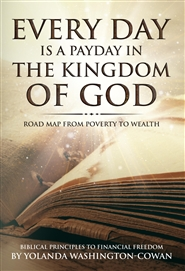 Every Day is a Payday in the Kingdom of God: Road Map from Poverty to Wealth cover image