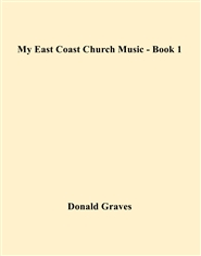 My East Coast Church Music - Book 1 cover image