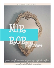 Mirror Mirror (on the wall): Gender Specific Education Program for Girls Ages 8-15 cover image