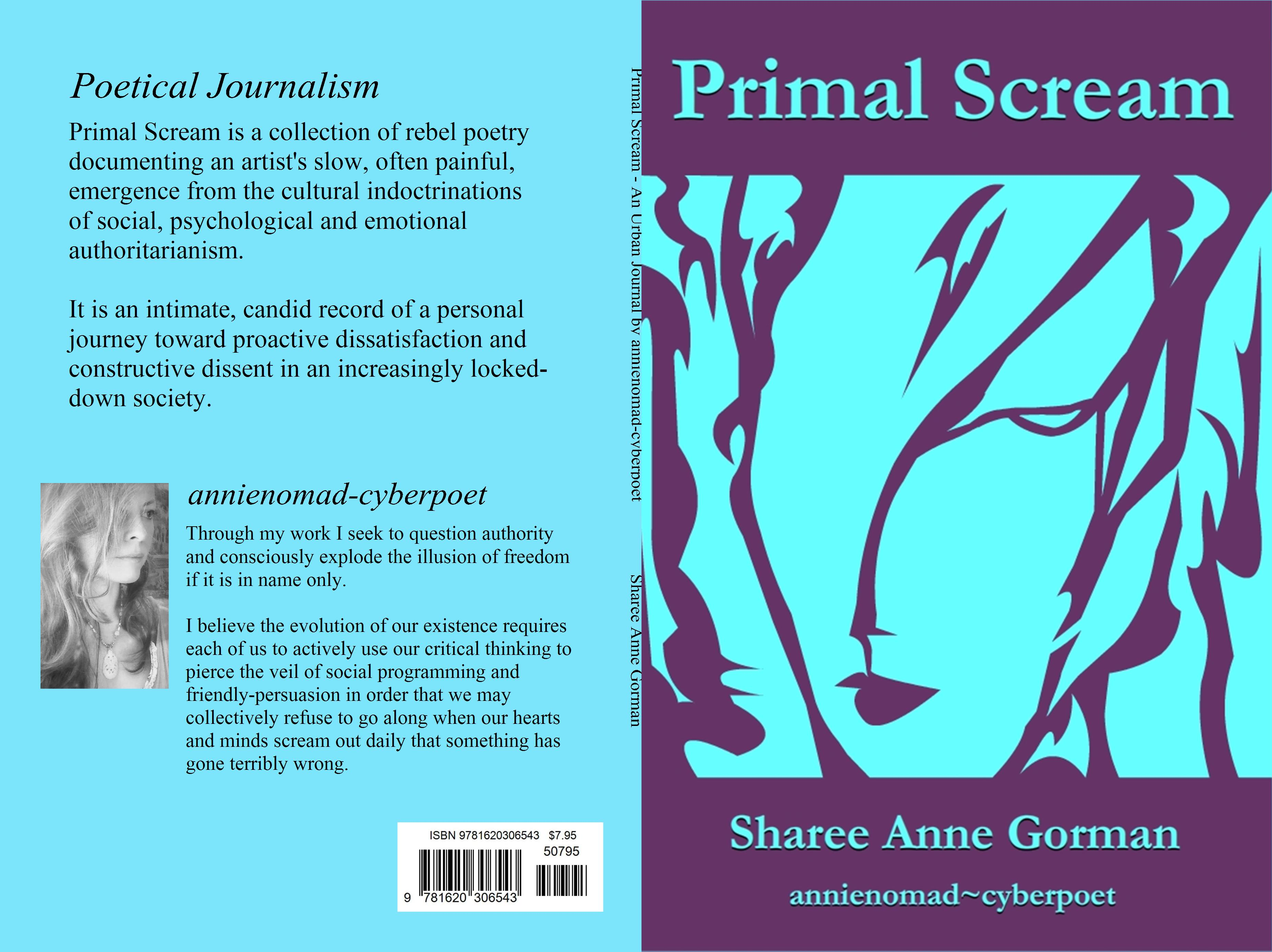 Primal Scream - An Urban Journal by Sharee Anne Gorman (annienomad-cyberpoet) cover image