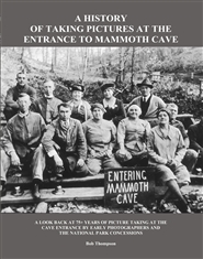 A History of Taking Pictures at the Entrance to Mammoth Cave cover image