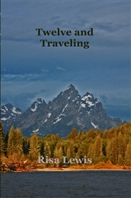 Twelve and Traveling cover image