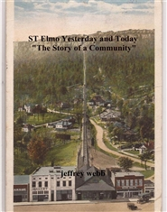 "ST Elmo Yesterday and Today ""The Story of a Community"" cover image"