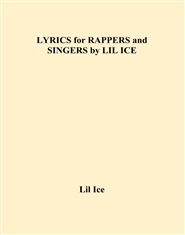 LYRICS for RAPPERS and SINGERS by LIL ICE cover image