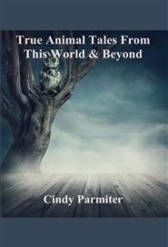 True Animal Tales From This World & Beyond cover image