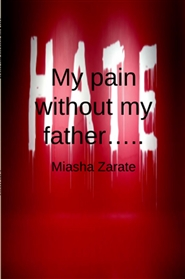 My pain without my father cover image