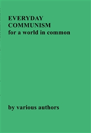 EVERYDAY COMMUNISM  for a world in common cover image