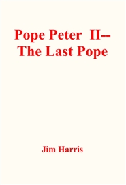 Pope Peter II--The Last Pope cover image